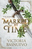 Marked by Time (The Mark Series, #1)
