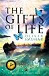 The Gifts of Life by Oliver Smuhar