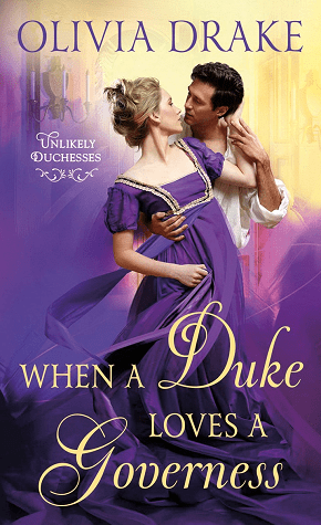 When a Duke Loves a Governess (Unlikely Duchesses, #3)