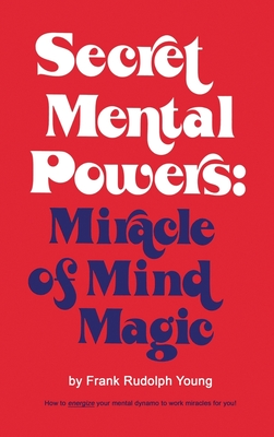 Download Secret Mental Powers: Miracle of Mind Magic