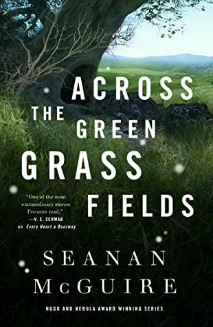 Across the Green Grass Fields Cover