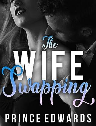 Wife Swapping Quotes : swapping, quotes, Swapping, Prince, Edwards