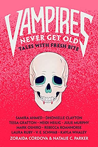 Vampires Never Get Old: Tales with Fresh Bite Cover