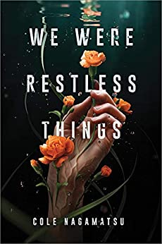 We Were Restless Things Cover
