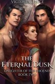 The Eternal Dusk (Daughter of the Phoenix Book Two)