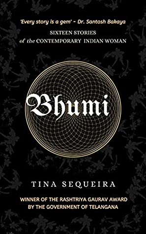 Bhumi: A Collection of Short Stories by Tina Sequeira
