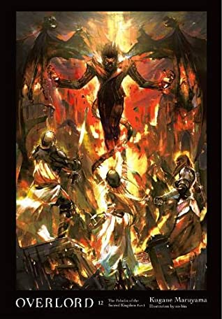 Overlord, Vol. 12: The Paladin of the Sacred Kingdom Part I Book Cover