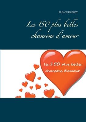 Plus Belles Chansons D Amour : belles, chansons, amour, Belles, Chansons, D'amour, Alban, Bourdy