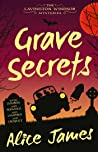Grave Secrets: The Lavington Windsor Mysteries Book 1
