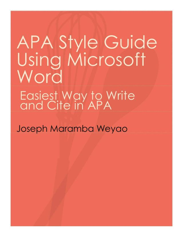 APA Style Guide Using Microsoft Word: Easiest Way to Write and