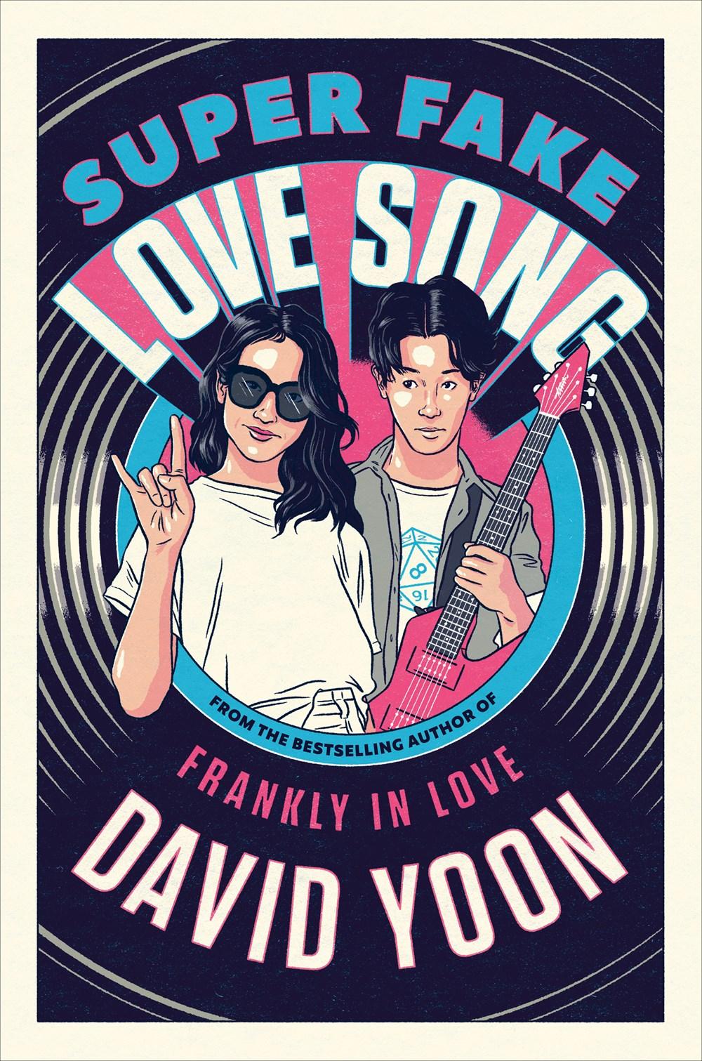 Super Fake Love Song by David Yoon