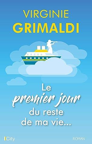 Le Roman De Ma Vie : roman, Premier, Reste, Virginie, Grimaldi