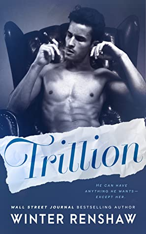 Single Sundays: Trillion by Winter Renshaw