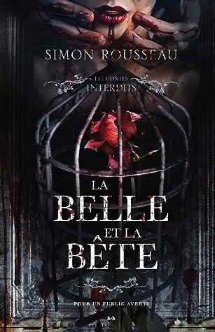 Auteur De La Belle Et La Bete : auteur, belle, Belle, Bête, Simon, Rousseau