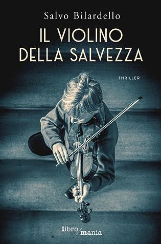 Il violino della salvezza Book Cover