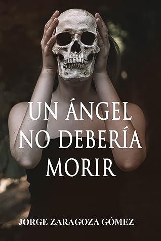 Un ángel no debería morir