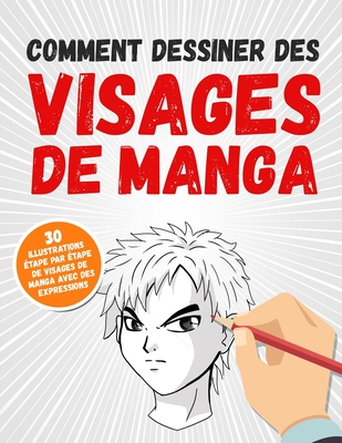 Comment Dessiner Un Manga : comment, dessiner, manga, Comment, Dessiner, Visages, Manga:, Illustrations, �tape, Manga, Expressions, Superhal