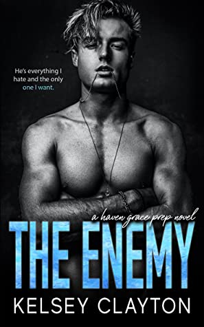 Recensie: The Enemy ( Haven Grace Prep #4 ) van Kelsey Clayton