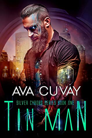 Tin Man (Silver Cyborg Series Book 1)