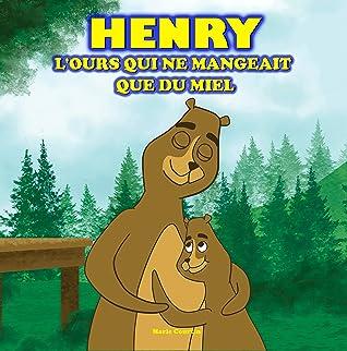 henry l ours qui ne mangeait que du