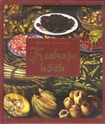 The Medieval Kitchen: A Social History with Recipes by Hannele Klemettilä