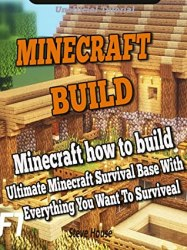 Ultimate Minecraft STARTER HOUSE With Everything You need To Surviveal Minecraft Tutorial House Guide by Steve House