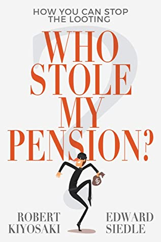 Download Who Stole My Pension?: How You Can Stop the Looting