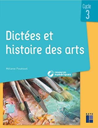 Histoire Des Arts Cycle 3 : histoire, cycle, Dictées, Histoire, Cycle, CD-Rom, Mélanie, Pouessel