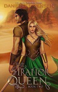 Traitor Queen by Danielle L Jensen