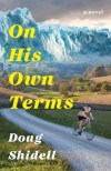 On His Own Terms by Doug Shidell