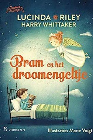 Bram en het droomengeltje – Lucinda Riley