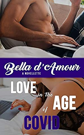 Series Review: Love in Quarantine by Bella d'Amour