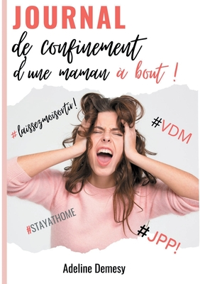 Le Journal D'une Maman : journal, d'une, maman, Journal, Confinement, D'une, Maman, Adeline, Demesy