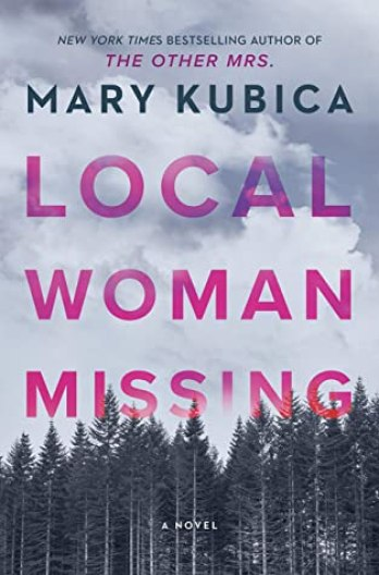 Local Woman Missing by Mary Kubica |What to Read This May 2021- Nine handpicked books releasing this month