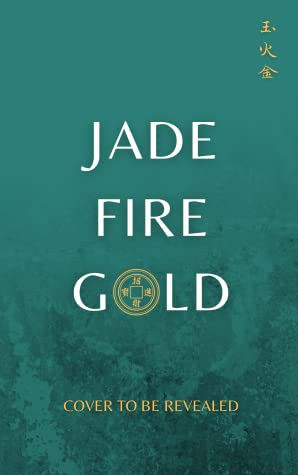 2021 book releases: Jade Fire Gold by June C.L. Tan