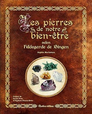 Les Pierres Du Bien Etre : pierres, Pierres, Notre, Bien-être, Selon, Hildegarde, Bingen, Sophie, Macheteau