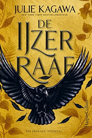 De IJzerraaf (The Iron Fey: Evenfall #1) – Julie Kagawa