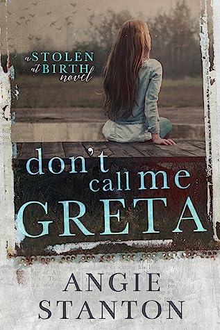 Don't Call Me Greta