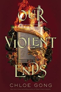 Our Violent Ends book cover