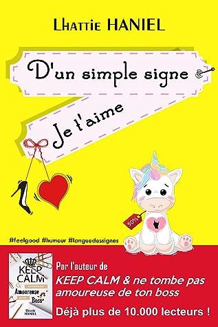 Je T'aime En Langue Des Signes : t'aime, langue, signes, Simple, Signe, T'aime:, Comédie, Romantique, Feel-good, Faire, Aimer, Langue, Signes, Licornes, Lhattie, Haniel