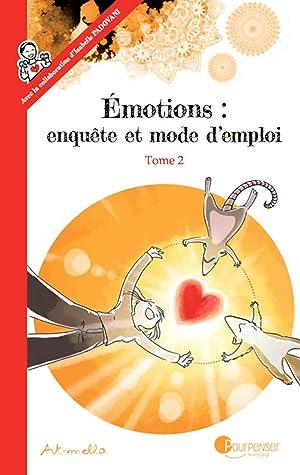 Emotions Enquête Et Mode D'emploi : emotions, enquête, d'emploi, Émotions, Enquête, D'emploi, Art-mella
