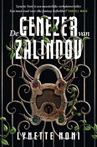 De genezer van Zalindov – Lynette Noni