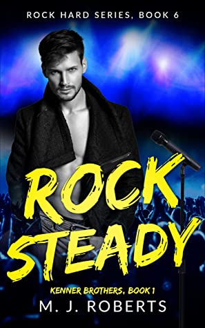 Rock Steady: Kenner Brothers, Book 1: Hard Chord Series, Book 6 (Rock Hard)