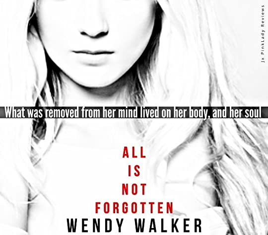 Risultati immagini per all is not forgotten wendy walker