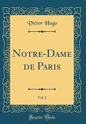 Victor Hugo Notre Dame De Paris Pdf : victor, notre, paris, D0WNL0AD, Notre-Dame, Paris,, (Classic, Reprint), (French, Edition), PDF/AUDIOBOOK, Victor, Showing