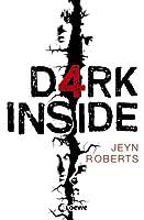 Dark Inside (Dark Inside, #1) by Jeyn Roberts — Reviews