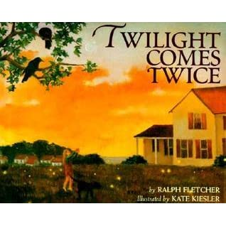 Twilight Comes Twice By Ralph Fletcher — Reviews