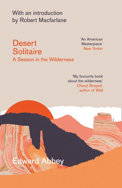 Desert Solitaire A Season In The Wilderness Edward Abbey EBook