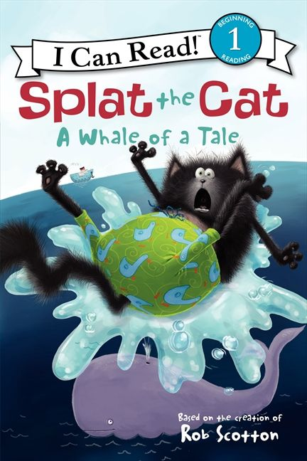 Splat The Cat A Whale Of A Tale Rob Scotton Hardcover