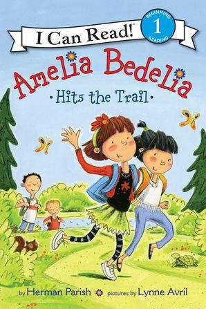 Amelia Bedelia Hits The Trail I Can Read Books ICanRead Com